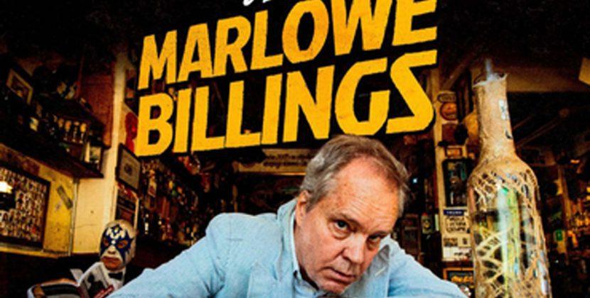 Dan Stuart- The Unfortunate demise of Marlowe Billings (Cadiz Music)