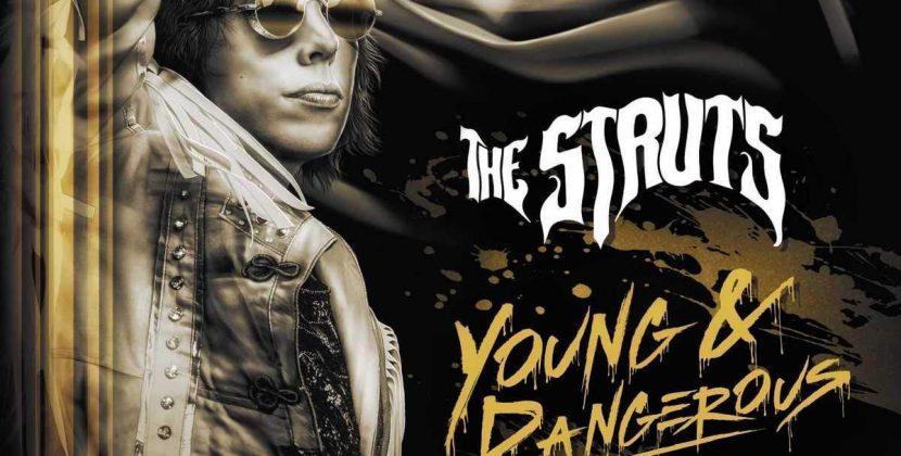 The Struts – 'Young & Dangerous' (Interscope)