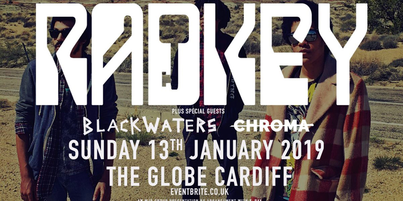 Radkey / Blackwaters – The Globe Cardiff 13/01/19