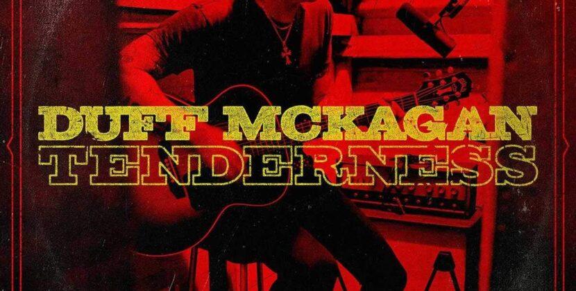 Duff McKagan – Tenderness (UMC)