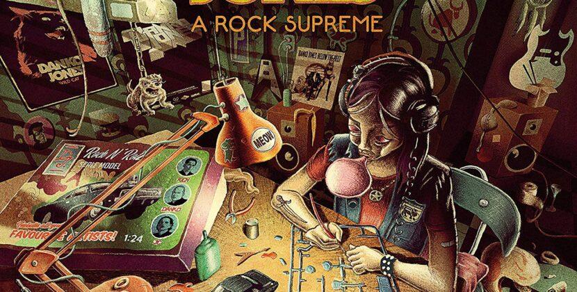 Danko Jones – A Rock Supreme (Rise Above)