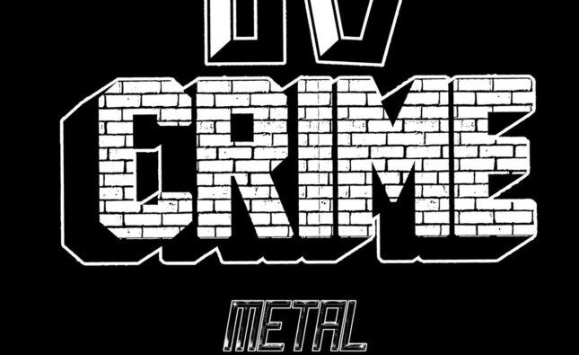 TV Crime – Metal Town (Alian Snatch Records)