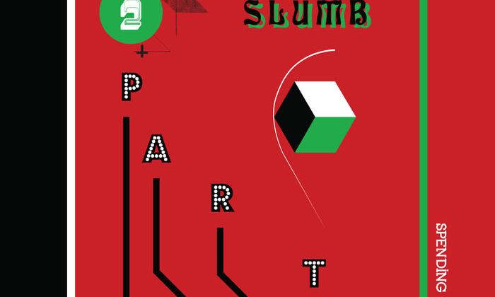 Slumb Party – Spending Money (Drunken Sailor Records)