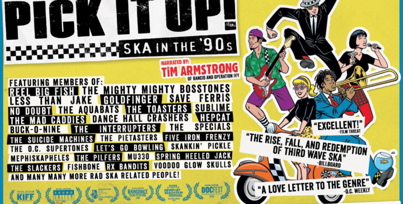 """'Pick It Up! Ska In The 90's' – The Definitive Third Wave """"Skacumentary"""" Coming to DVD/Blu-Ray"""