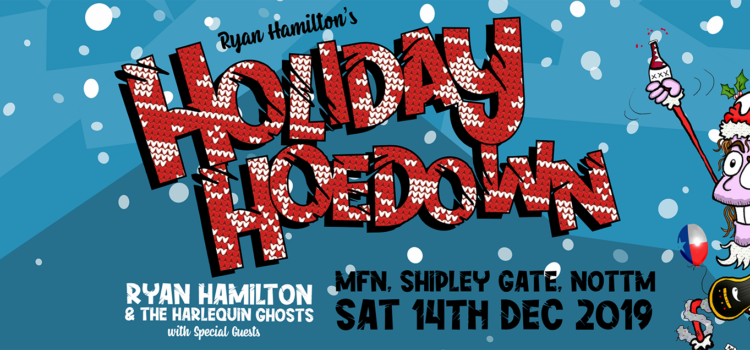 Ryan Hamilton & The Harlequin Ghosts Holiday Hoedown details