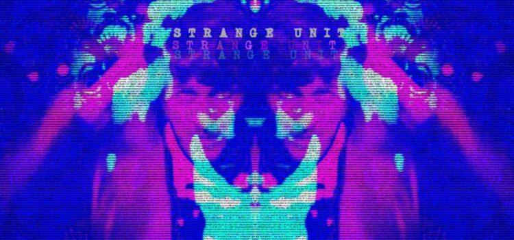 Strange Unit – Strange Unit (Self Release)