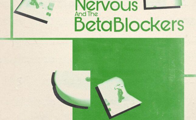 Erik Nervous & The Beta Blockers – ST LP (Drunken Sailor Records)