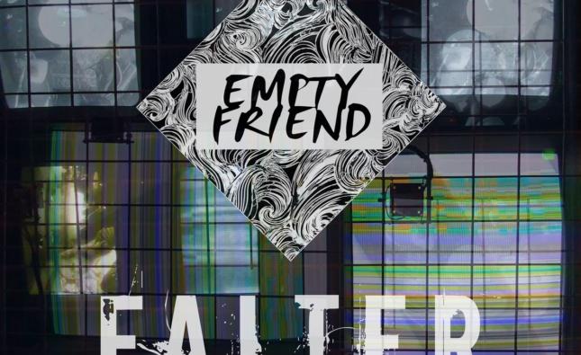 Empty Friend – 'Falter' (Civil War London)