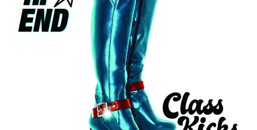 The Hi-End – 'Class Kicks' (Rum Bar Records)