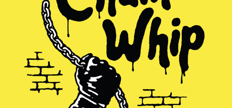 Chain Whip – 14 Lashes (Drunken Sailor Records)