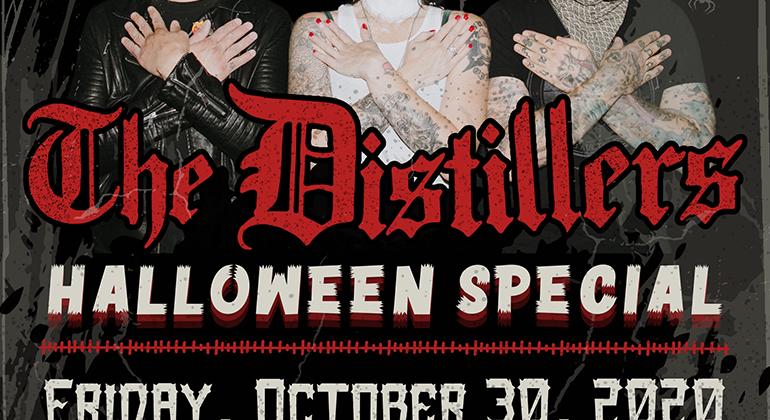 The Distillers – Halloween Fan Club Special – 30.10.2020