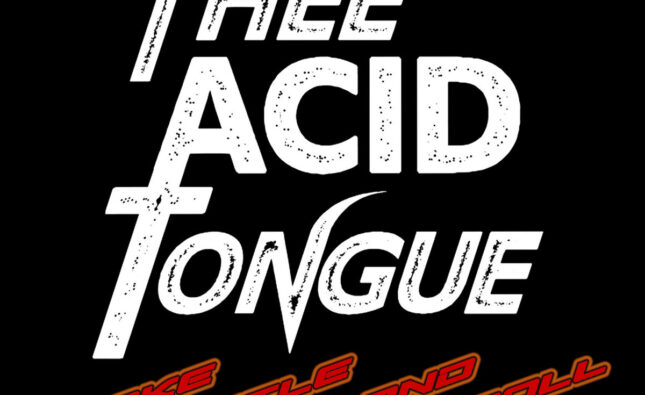 Thee Acid Tongue – 'Snake Rattle And Roll' (Bear Bear Records)
