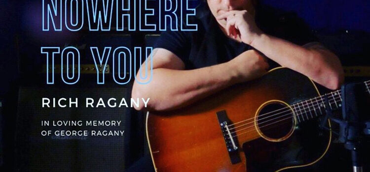 Rich Ragany 'From Nowhere To You'