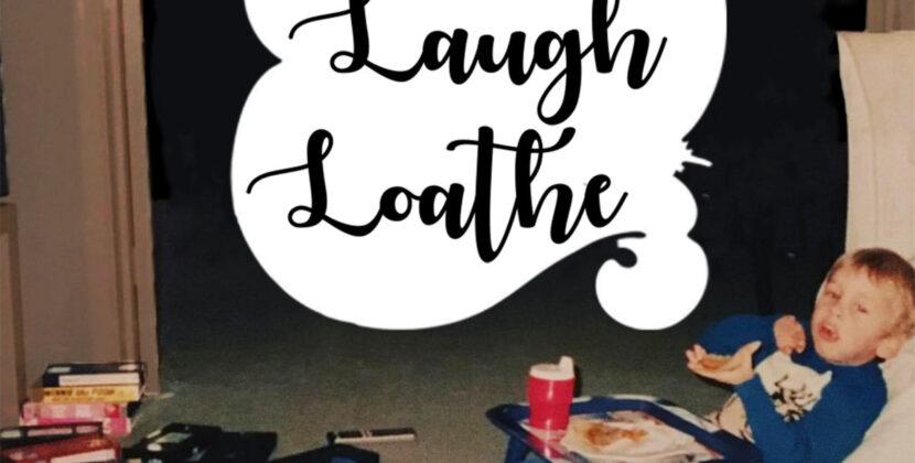 Muscle Vest – 'Live Laugh Loathe' (Bandcamp)