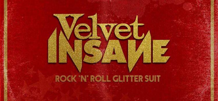 Velvet Insane – 'Rock And Roll Glitter Suit' (Wild Kingdom)