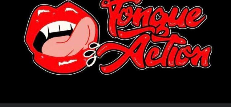 Introducing Tongue Action