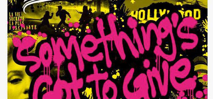The DeRellas – 'Somethings Gotta Give' (Rockaway Records)