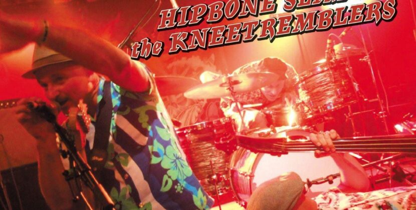 Hipbone Slim And The Kneetremblers – 'Tremblin'- 40 Knee Knockin' Greats' (Dirty Water Records)