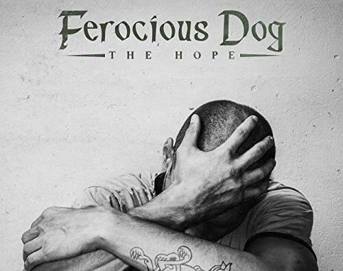 Ferocious Dog – 'The Hope' (Graphite Records)