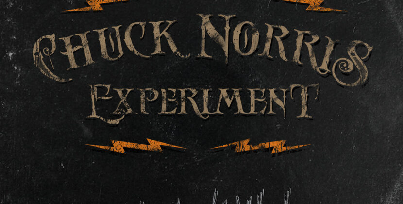 Chuck Norris Experiment – 'This Will Leave A Mark' (Transubstans Records / Ghost Highway Recordings)