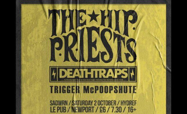 The Hip Priests / Deathtraps / Electric Shakes – Le Pub Newport – 03/10/21